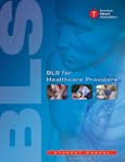 BLS for Halthcare Providers Students workbook G2010